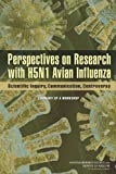 Perspectives on Research with H5N1 Avian Influenza, Committee on Science, Technology, and Law and Policy and Global Affairs, 0309267757