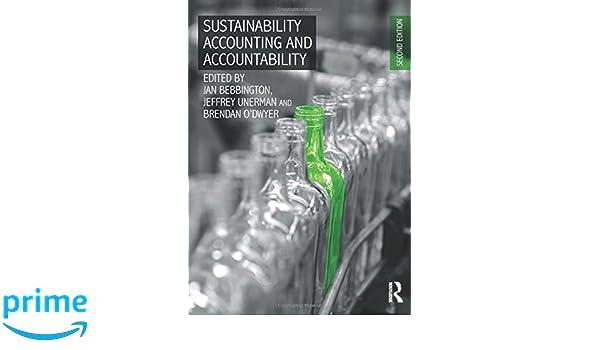 Sustainability accounting and accountability jan bebbington sustainability accounting and accountability jan bebbington jeffrey unerman brendan odwyer 9780415695589 amazon books fandeluxe Choice Image