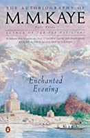 Enchanted Evening: Being The Third Part Of 'Share