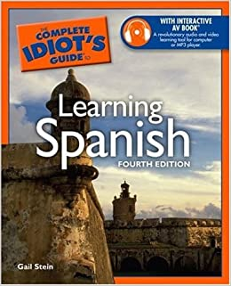 Complete Idiot's Guide to Learning Spanish: Amazon co uk: Gail Stein