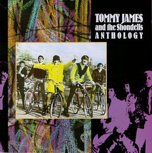Tommy James and the Shondells Anthology by JAMES,TOMMY & SHONDELLS
