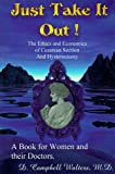 Just Take It Out!, David C. Walters, 0966716205