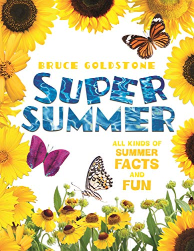 Super Summer: All Kinds of Summer Facts and Fun (Season Facts and Fun) ()