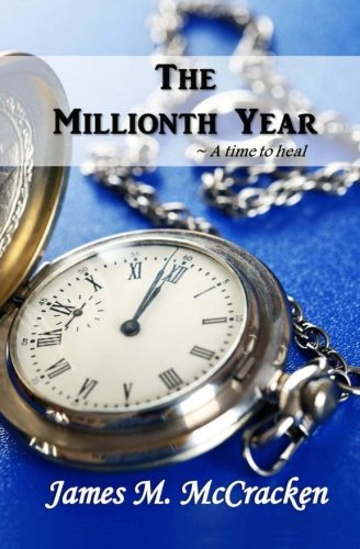 The Millionth Year: A Time to Heal