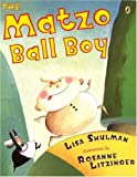 The Matzo Ball Boy, Lisa Shulman, 0142407690