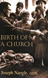 Birth of a Church, Joseph Nangle, 1570755604