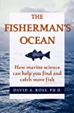 The Fisherman's Ocean, David A. Ross, 0811727718