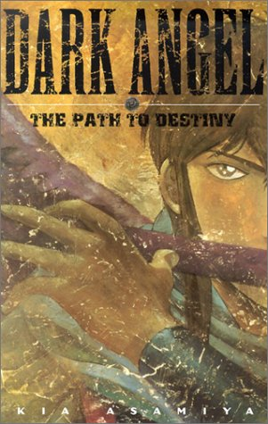Read Online Dark Angel: The Path to Destiny pdf