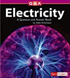 Electricity, Adele D. Richardson, 1429602228