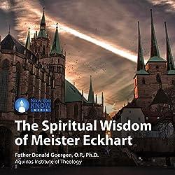 The Spiritual Wisdom of Meister Eckhart