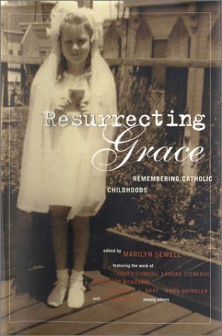 Resurrecting Grace: Remembering Catholic Childhoods