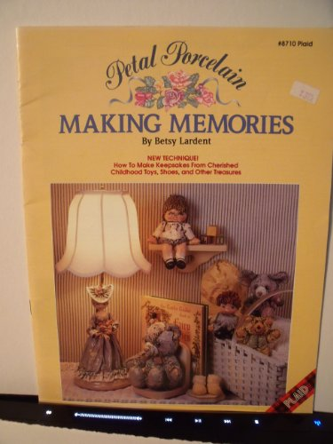Making Memories Porcelain (Petal Porcelain: Making Memories (Plaid #8710))