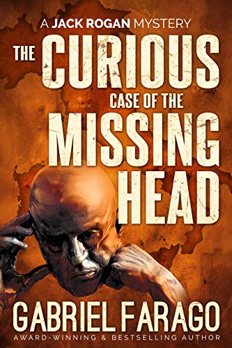 The Curious Case Of The Missing Head by Gabriel Farago ebook deal