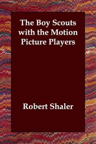 Download The Boy Scouts with the Motion Picture Players ebook