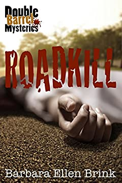 Roadkill (Double Barrel Mysteries Book 1)