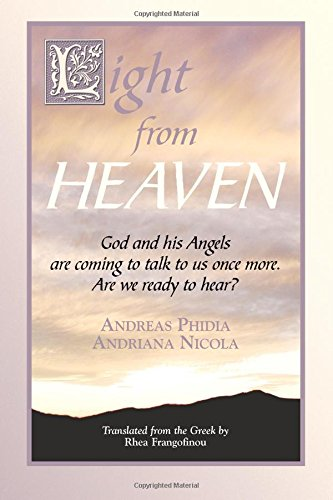 Download Light From Heaven: God and His Angels are Coming to Talk To Us Once More, Are You Ready to Listen/Hear? pdf epub