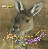 Joey to Kangaroo, Camilla De la Bédoyère, 1926853385