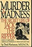 Murder and Madness, David Abrahamsen, 1556112793