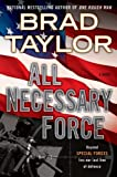 All Necessary Force (Pike Logan Thriller)
