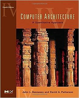 Computer Architecture: A Quantitative Approach, 4th