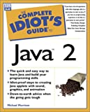 Complete Idiot's Guide to Java 2, Michael Morrison, 0789721317
