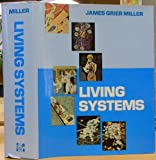 Living Systems, James G. Miller, 0070420157