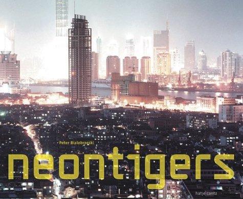 Peter Bialobrzeski: Neon Tigers