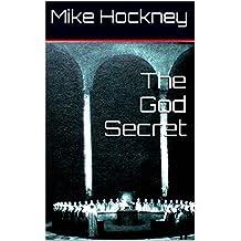The God Secret (The God Series Book 7)