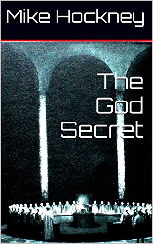The God Secret (The God Series Book 7) by [Hockney, Mike]