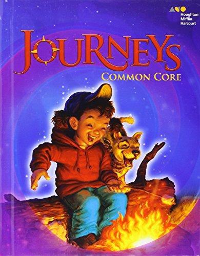 Journeys: Common Core Student Edition Volume 1 Grade 3 (Grade 3 Student Book)