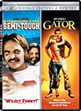 (Double Feature) Semi-Tough / Gator