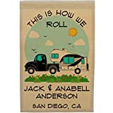 This is How We Roll Happy Campers Personalized Truck and 5th Wheel Campsite Flag, Customize Your Way (Black) For Sale