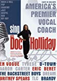 Sing With Doc Holliday - America's Premier Vocal Coach