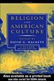 Religion and American Culture, , 041594273X