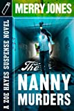 Front cover for the book The nanny murders by Merry Jones