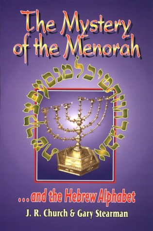 The Mystery of the Menorah ...and the Hebrew Alphabet ()