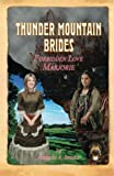 Thunder Mountain Brides: Forbidden Love-Marjorie, Amanda A. Brooks, 1482529394