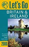 Britain and Ireland, Griffin Trade Paperbacks Publishing Staff and Let's Go, Inc. Staff, 0312244525