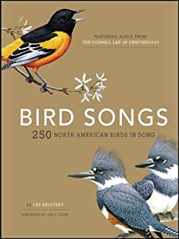 Bird Songs: 250 North American Birds in Song by [Beletsky, Les]