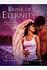 Brink of Eternity: A HereosandHeartbreakers.com Original (The Guardians of Ascension) Kindle Edition
