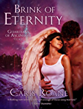 Brink of Eternity: A HereosandHeartbreakers.com Original (The Guardians of Ascension)