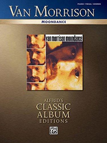 Read Online Van Morrison - Moondance (Alfred's Classic Album Editions) ebook