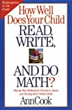 How Well Does Your Child Read, Write, and Do Math?, Ann Cook, 1578660742