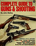Complete Guide to Guns & Shooting