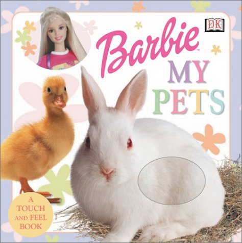 Download My Pets (Barbie Touch-And-Feel) PDF