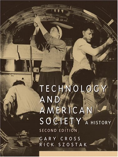 technology-and-american-society-2nd-edition