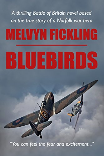Bluebirds: A Battle of Britain Novel (The Bluebirds Trilogy Book 1)