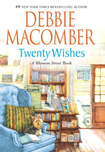 Read Online Twenty Wishes (Blossom Street, No. 4) (Hardcover) pdf