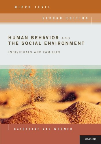 Human Behavior and the Social Environment, Micro Level: Individuals and - Van Usa