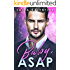 Baby, ASAP - A Billionaire Buys a Baby Romance (Babies for the Billionaire Book 3)